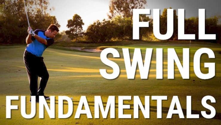 full swing fundamentals